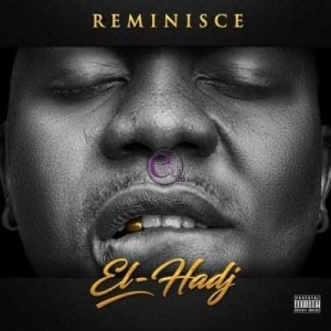 Reminisce - 1 For The Road (Ft. Solidstar)